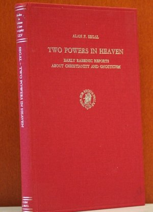 9789004054530: Two Powers in Heaven: Early Rabbinic Reports About Christianity and Gnosticism (Studies in Judaism in Late Antiquity)