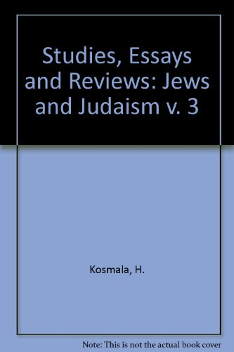 Studies, Essays and Reviews. Volume 3: Jews and Judaism.: Kosmala, Hans.