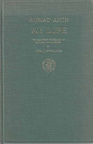 9789004056312: My life: The autobiography of an Egyptian scholar, writer and cultural leader