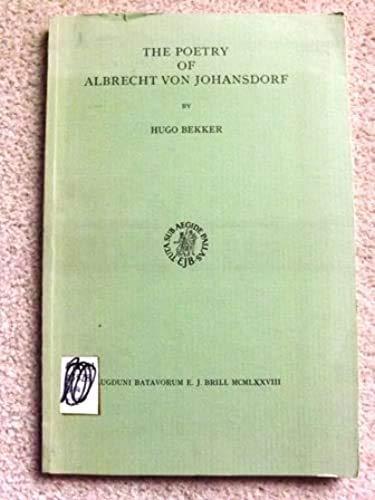 The Poetry of Albrecht Von Johansdorf (Davis Medieval Texts and Studies): Bekker, Hugo