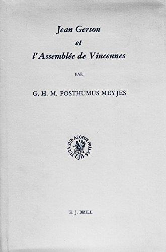 Jean Gerson Et L'Assemblee De Vincennes - 1329: Ses Conceptions De LA Juridiction Temporelle ...