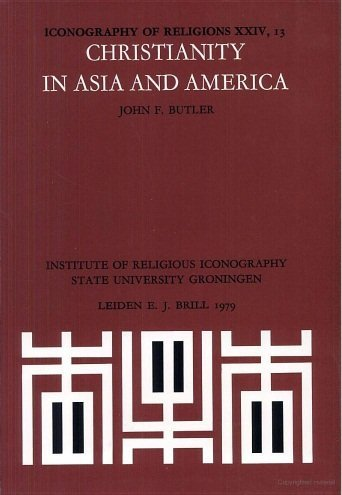 Christianity in Asia and America After A.D.1500: Section 24 (Paperback): J. F. Butler