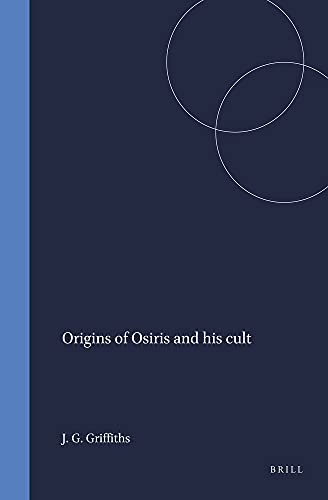 9789004060968: Origins of Osiris and His Cult