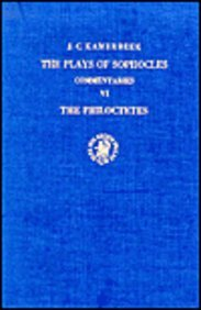 9789004061484: The Plays of Sophocles: The Philoctetes v. 6: Commentaries