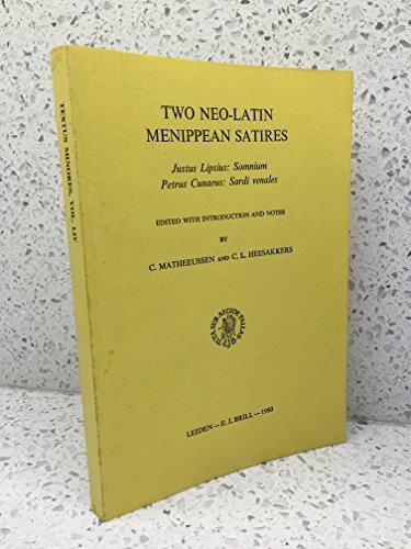 TWO NEO-LATIN MENIPPEAN SATIRES. JUSTUS LIPSIUS: Somnium.