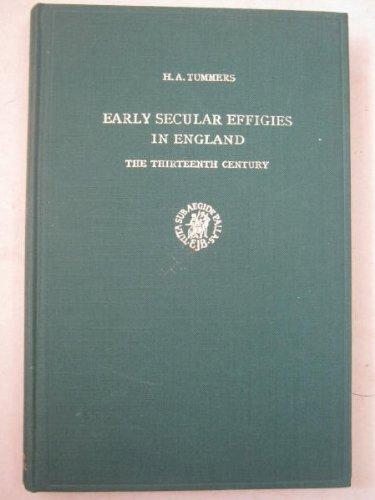 9789004062559: Early Secular Effigies in England: The Thirteenth Century