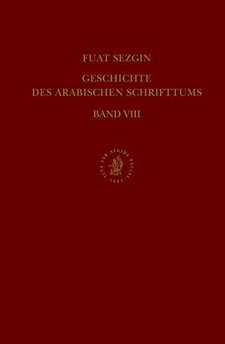 Geschichte des Arabischen Schrifttums: Lexikographie. Bis ca. 430 H Band VIII (Hardback): Fuat ...