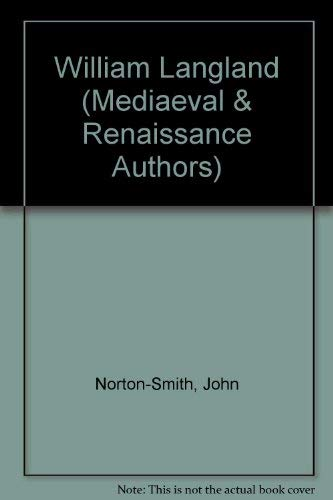 William Langland (Medieval and Renaissance Authors): Norton-Smith, John