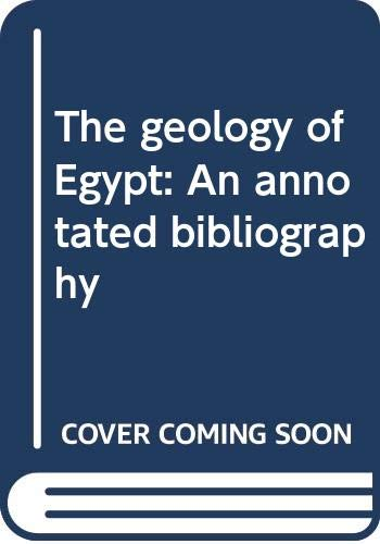 9789004070196: The geology of Egypt: An annotated bibliography