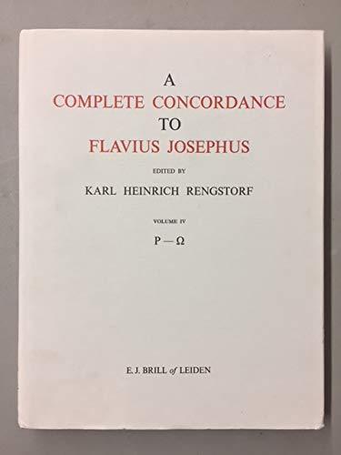 9789004070660: The Complete Concordance to Flavius Josephus: v. 4: 004