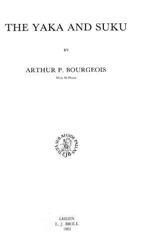 The Yaka and the Suku.: Bourgeois, Arthur P.