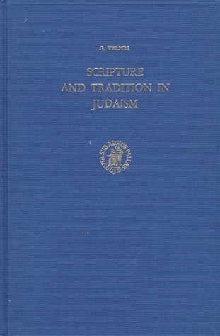9789004070967: Scripture and Tradition in Judaism: Haggadic Studies (Studia Post Biblica - Supplements to the Journal for the Study of Judaism)