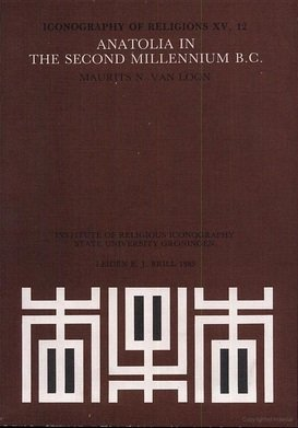 Anatolia in the Second Millennium B.C (Paperback): Maurits N. van Loon