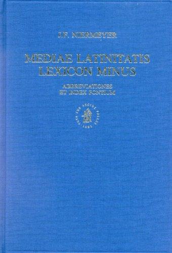 Mediae Latinitatis Lexicon Minus: Niermeyer, J. F.