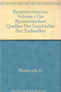9789004071094: Byzantinoturcica, Volume 1 Byzantinischen Quellen Der Geschichte Der Turkvolker