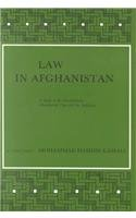 9789004071285: Law in Afghanistan: A Study of the Constitutions, Matrimonial Law and the Judiciary (Social, Economic and Political Studies of the Middle East and Asia , No 36)