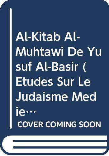 9789004073029: Al-Kitab Al-Muhtawi De Yusuf Al-Basir (Etudes Sur Le Judaisme Medieval, 12) (French and English Edition)