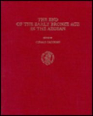END OF THE EARLY BRONZE AGE IN THE AEGEAN (CINCINNATI CLASSICAL STUDIES, NEW SERIES, VOLUME VI)
