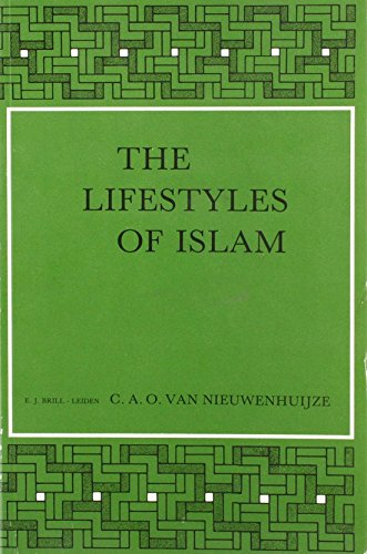 9789004074200: The Lifestyles of Islam: Need of Realism (Social, Economic and Political Studies of the Middle East and Asia , No 37)