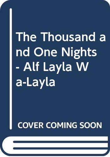 9789004074286: Arabian Nights: The Thousand and One Nights (Alf Layla wa-Layla): From the Earliest Known Sources. Scholarly Edition [Arabic Version]