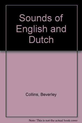 The Sounds of English and Dutch: Beverley Collins and Inger Mees