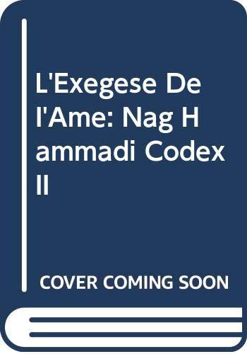 9789004074699: L'Exegese De I'Ame: Nag Hammadi Codex II (Nag Hammadi studies) (French Edition)