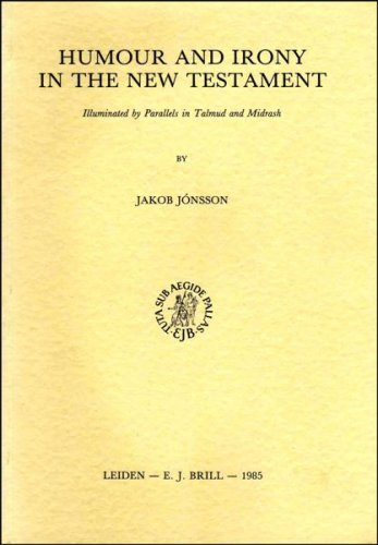 Humour and Irony in the New Testament: Jonsson