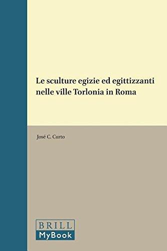 Le sculture egizie ed egittizzanti nelle ville Torlonia in Roma.: Curto, Silvio.