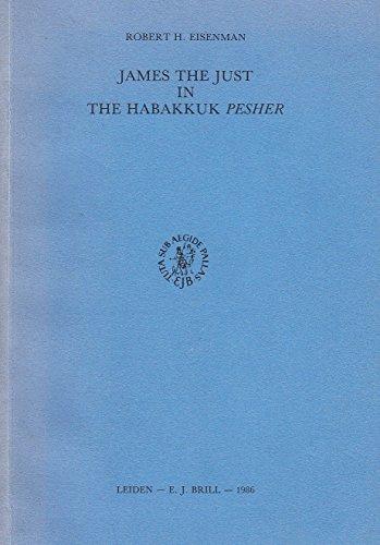 9789004075870: James the Just in the Habakkuk Pesher (Studia post-biblica)