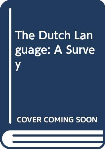 9789004075931: The Dutch Language: A Survey (English and French Edition)