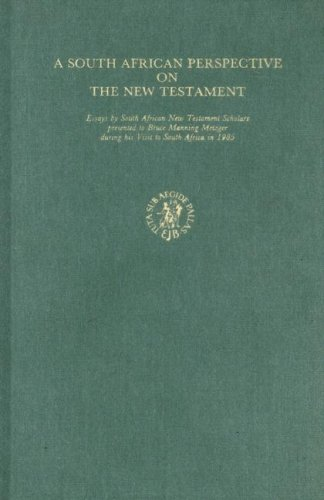 9789004077201: A South African Perspective on the New Testament: Essays by South African New Testament Scholars Presented to Bruce