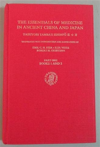 9789004078055: The Essentials of Medicine in Ancient China and Japan: 001