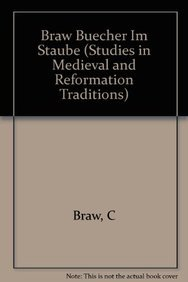 9789004078154: Braw Buecher Im Staube (Studies in Medieval & Reformation Thought)