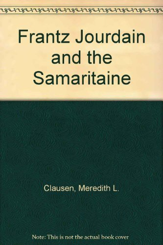 9789004078796: Frantz Jourdain and the Samaritaine: Art Nouveau Theory and Criticism