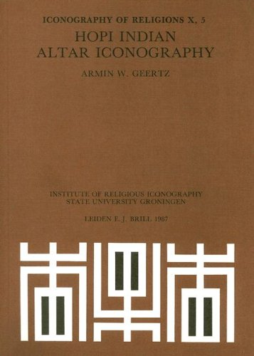 Hopi Indian Altar Iconography (Paperback): Armin W Geertz