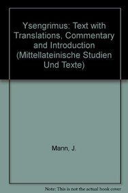 Ysengrimus: Text With Translation, Commentary, and Introduction (Mittellateinische Studien Und Texte Bd 12) (9004081038) by Mann, J.; Nivardus; Mann