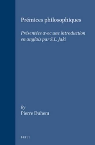 Premices Philosophiques (Hardback): Pierre Duhem
