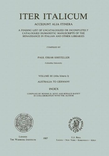 Iter Italicum accedunt alia itinera. A finding list of uncatalogued or incompletely catalogued ...