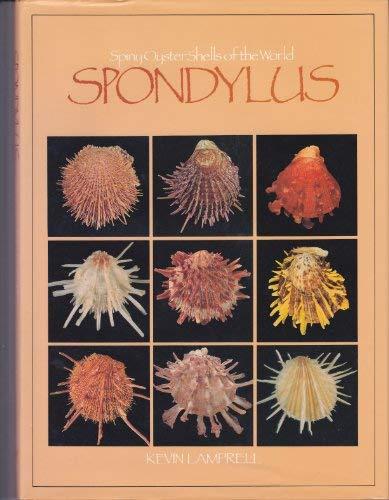 9789004083295: Spiny Oyster Shells of the World, Spondylus