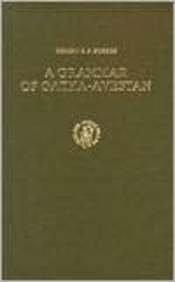 A GRAMMAR OF GATHA-AVESTAN: Beekes, Robert S.P.