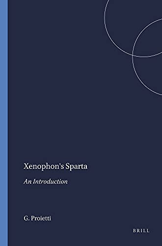 9789004083387: Xenophon's Sparta: An Introduction (Mnemosyne, Supplements)