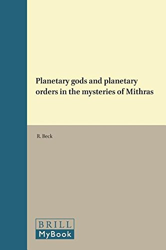 9789004084506: Planetary Gods and Planetary Orders in the Mysteries of Mithras (Religions in the Graeco-roman World)