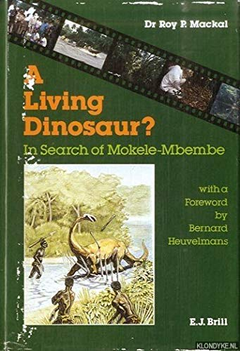 9789004085435: A Living Dinosaur?: In Search of Mokele-Mbembe