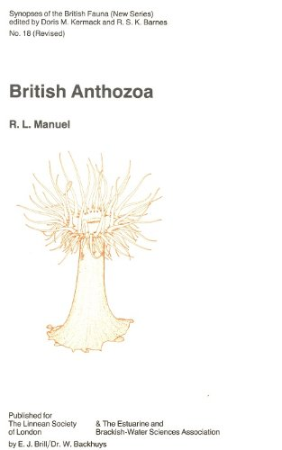 9789004085961: British Anthozoa: Keys and Notes for the Identification of the Species (Synopses of the British Fauna No 18)