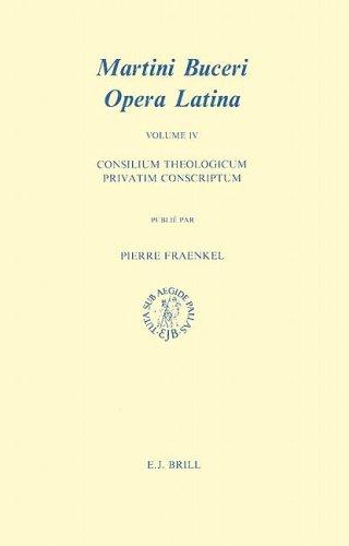 Martini Buceri Opera Latina: Consilium Theologicum Privatim: Fraenkel, Pierre