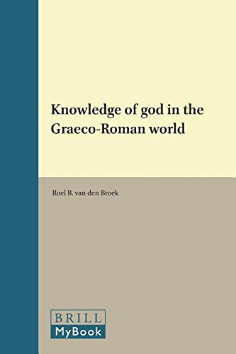 9789004086883: Knowledge of God in the Graeco-Roman world (Etudes preliminaires aux religions orientales dans l'Empire romain)