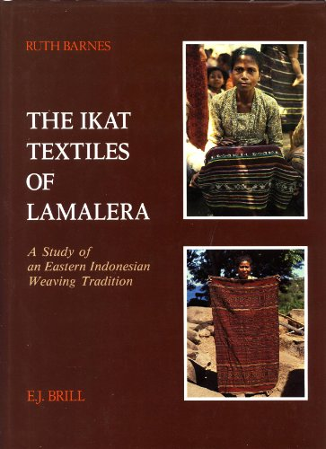 9789004087538: The Ikat Textiles of Lamalera: A Study of an Eastern Indonesian Weaving Tradition (STUDIES IN SOUTH ASIAN CULTURE)