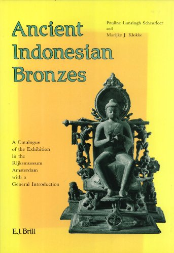 Ancient Indonesian Bronzes: A Catalogue of the: C. M. Lunsingh