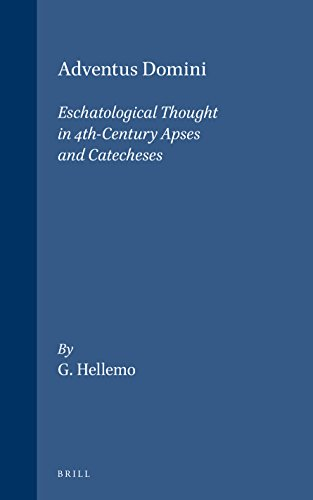 9789004088368: Adventus Domini: Eschatological Thought in 4th Century Apses and Catecheses (Supplements to Vigiliae Christianae) (English and Norwegian Edition)
