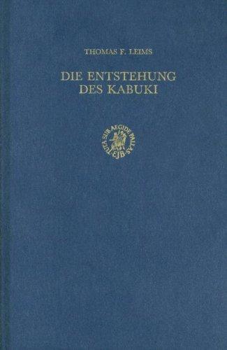 Die Entstehung des Kabuki: Transkulturation Europa-Japan im 16. und 17. Jahrhundert (Hardback): T. ...